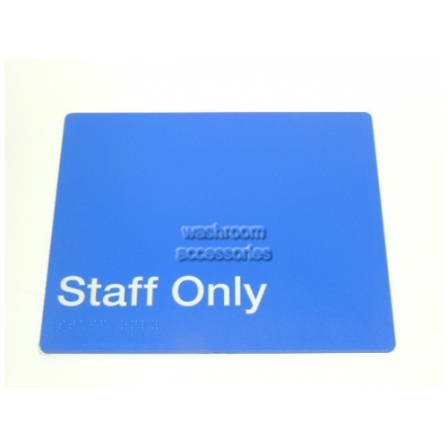 View Staff Only Sign with Braille details.
