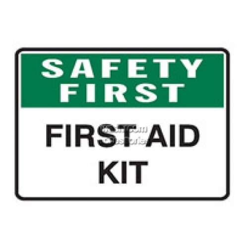 View Safety First First Aid Kit Sign details.