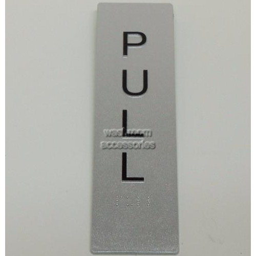 View PULLVER Pull Entry Sign Vertical with Braille  details.